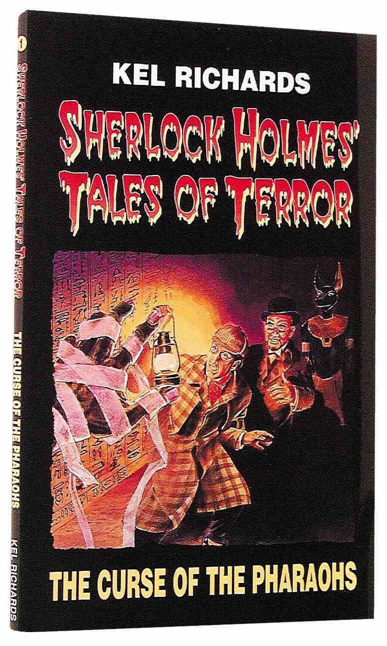 Sherlock Holmes #01: Curse of the Pharaohs (#01 in Sherlock Holmes's Tale Of Terror Series) Paperback