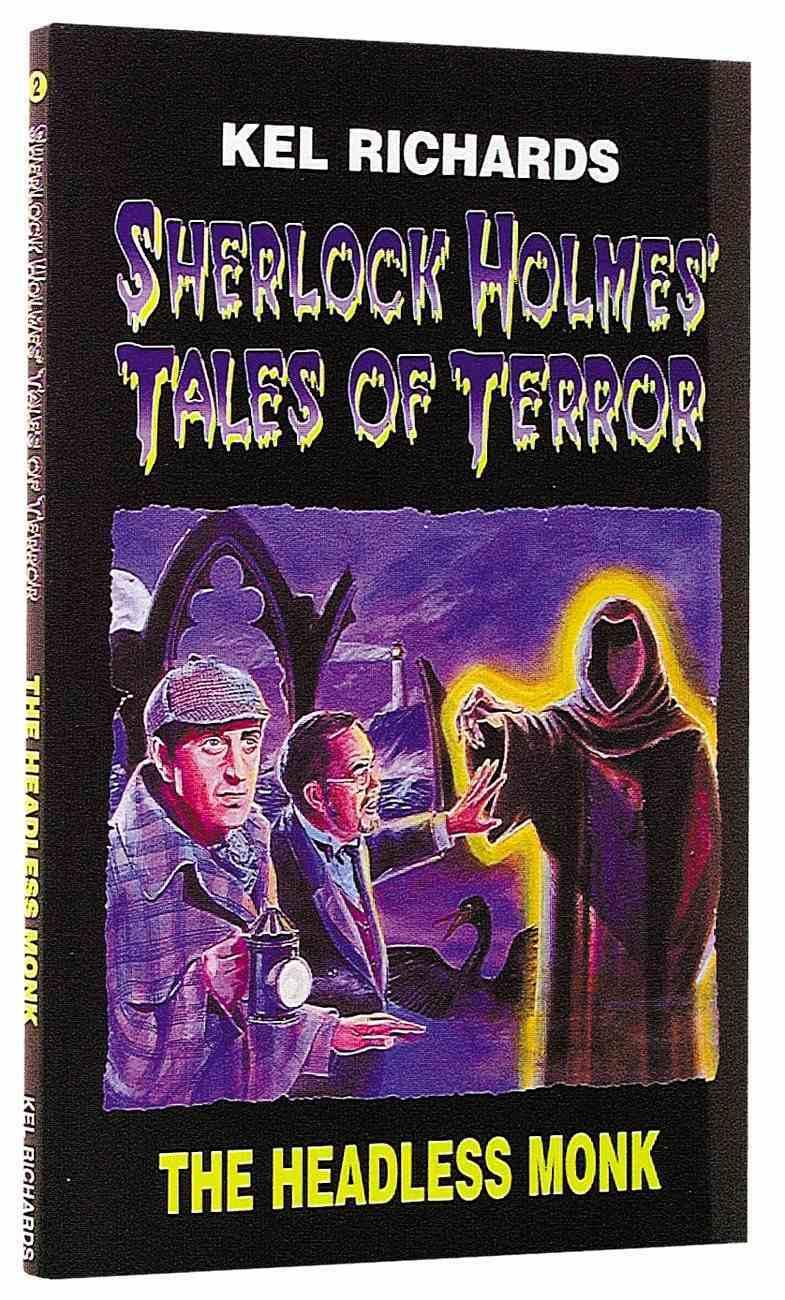 Sherlock Holmes #02: Headless Monk (#02 in Sherlock Holmes's Tale Of Terror Series) Paperback