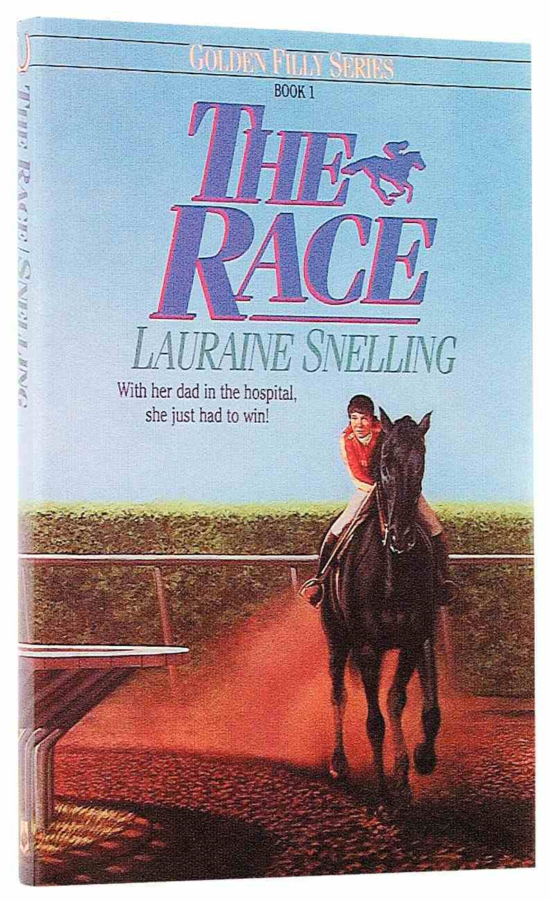 The Race (#01 in Golden Filly Series) Paperback