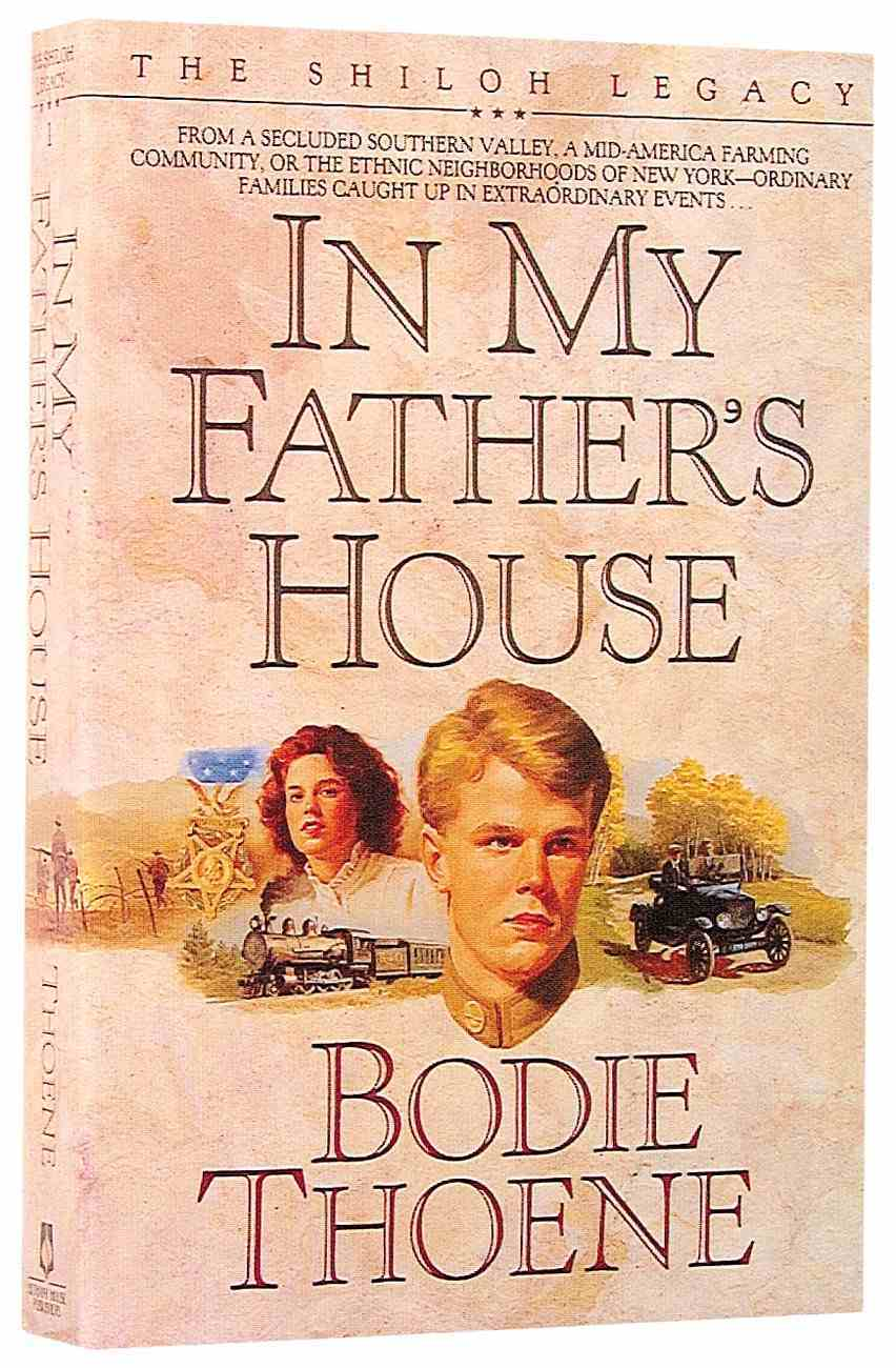 In My Father's House (#01 in Shiloh Legacy Series) Paperback