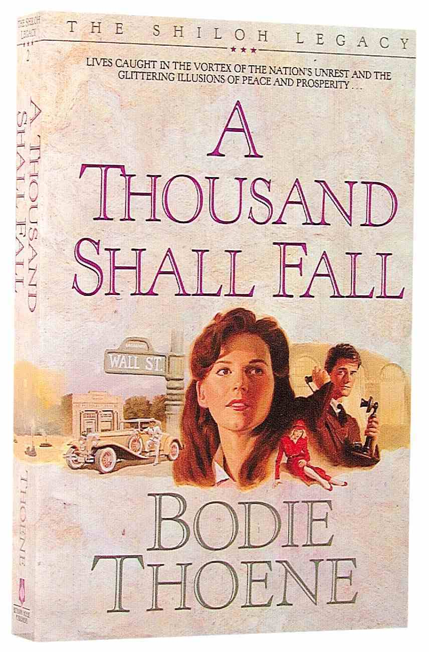 A Thousand Shall Fall (#02 in Shiloh Legacy Series) Paperback