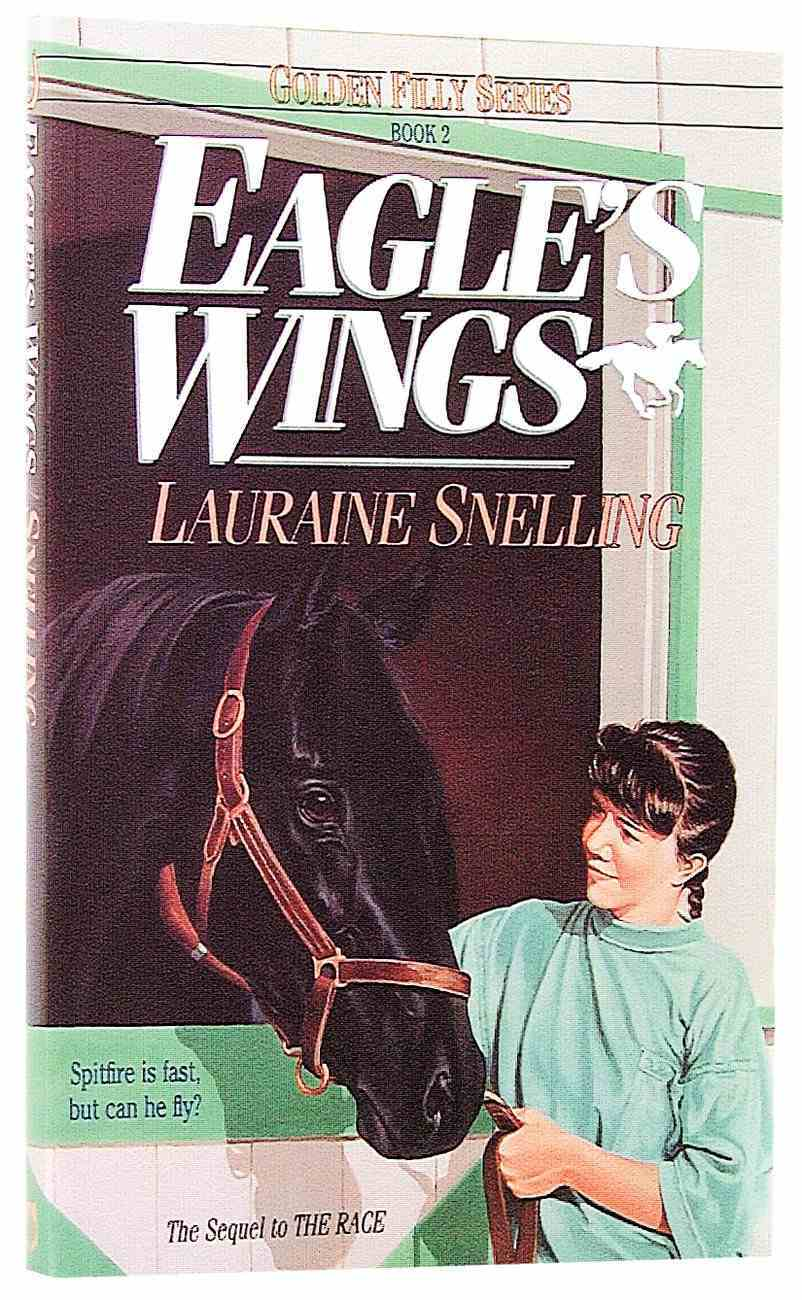 Eagle's Wings (#02 in Golden Filly Series) Paperback