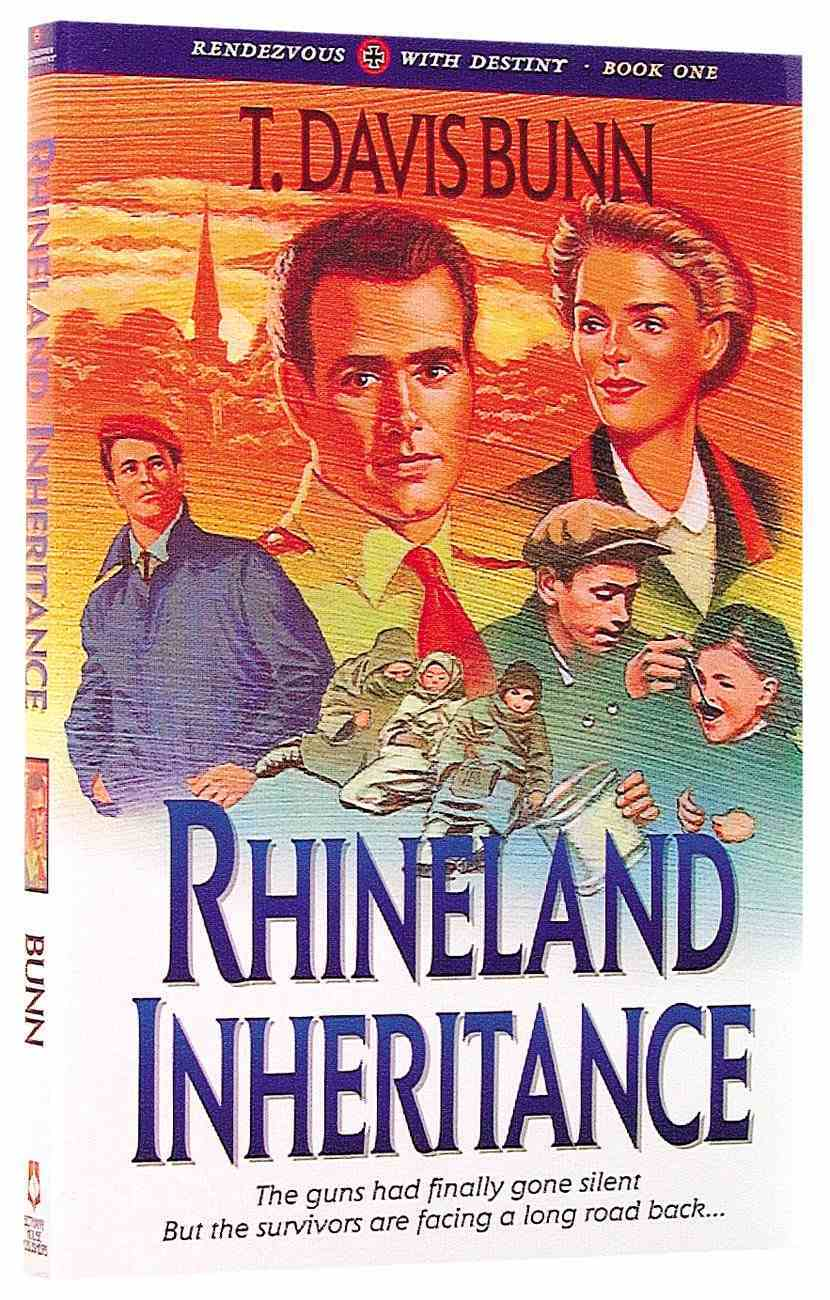 Rhineland Inheritance (#01 in Rendezvous With Destiny Series) Paperback