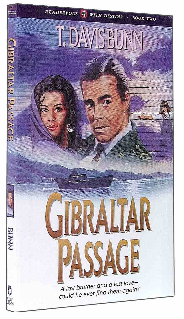 Gibraltar Passage (#02 in Rendezvous With Destiny Series) Paperback