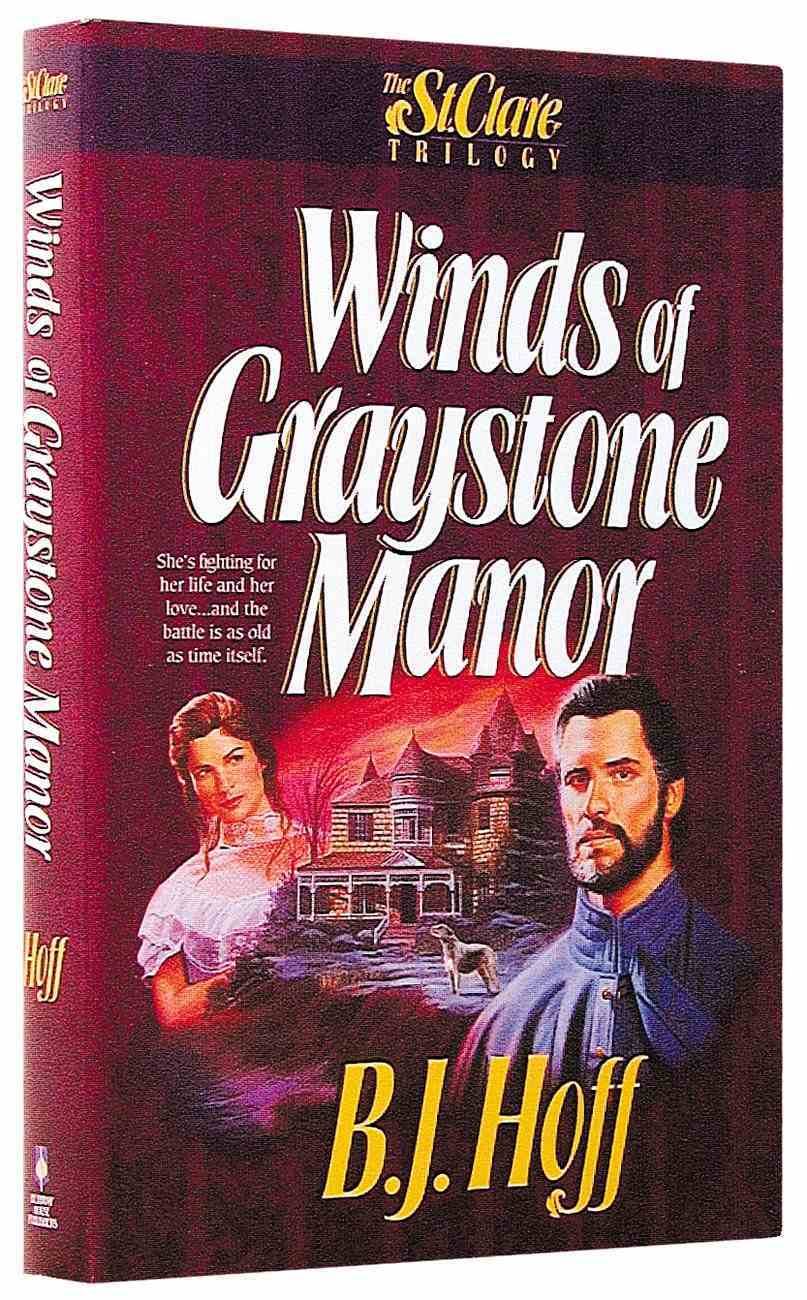 St Clare Trilogy: Winds of Graystone Manor Paperback
