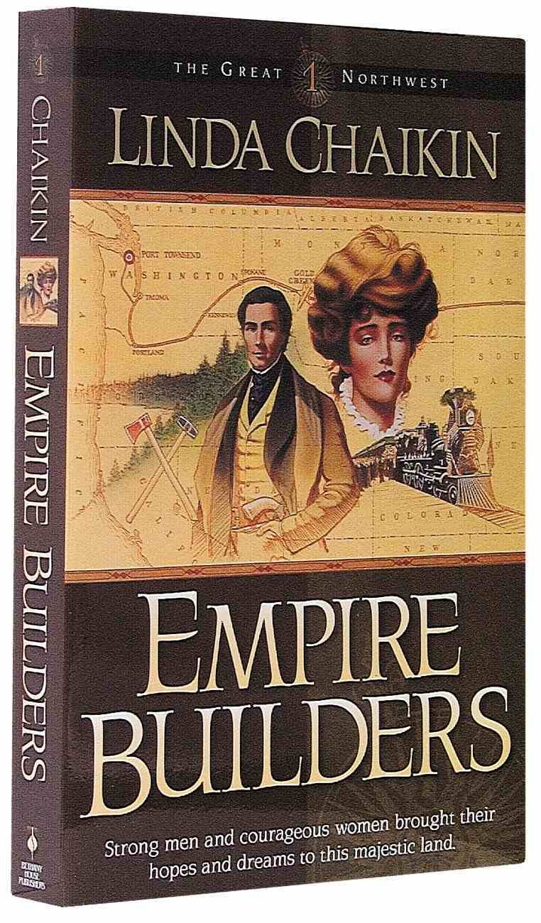 Empire Builders (#01 in Great Northwest Series) Paperback