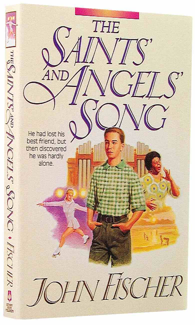 Saints' and Angels' Song Paperback