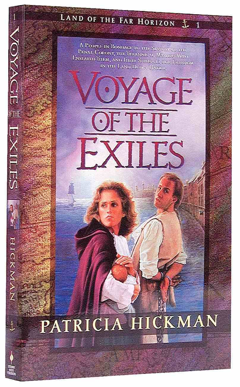 Voyage of the Exiles (#01 in Land Of The Far Horizon Series) Paperback