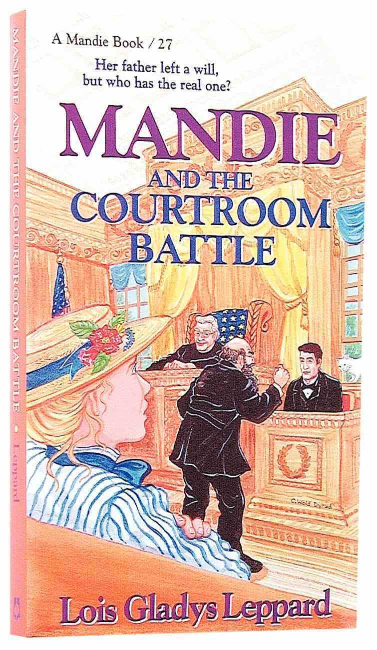 Courtroom Battle (#27 in Mandie Series) Paperback