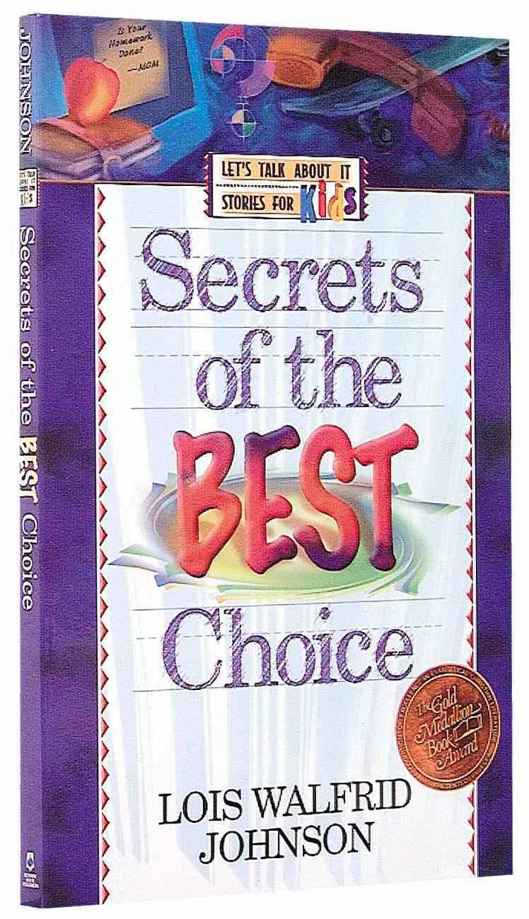 Lets Talk About It: Secrets of the Best Choice Paperback