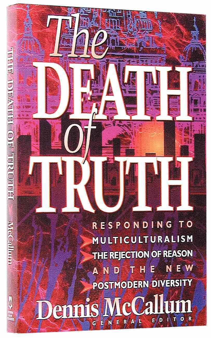 The Death of Truth Paperback