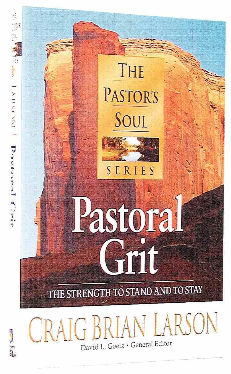 Pastor's Soul: Pastoral Grit Hardback