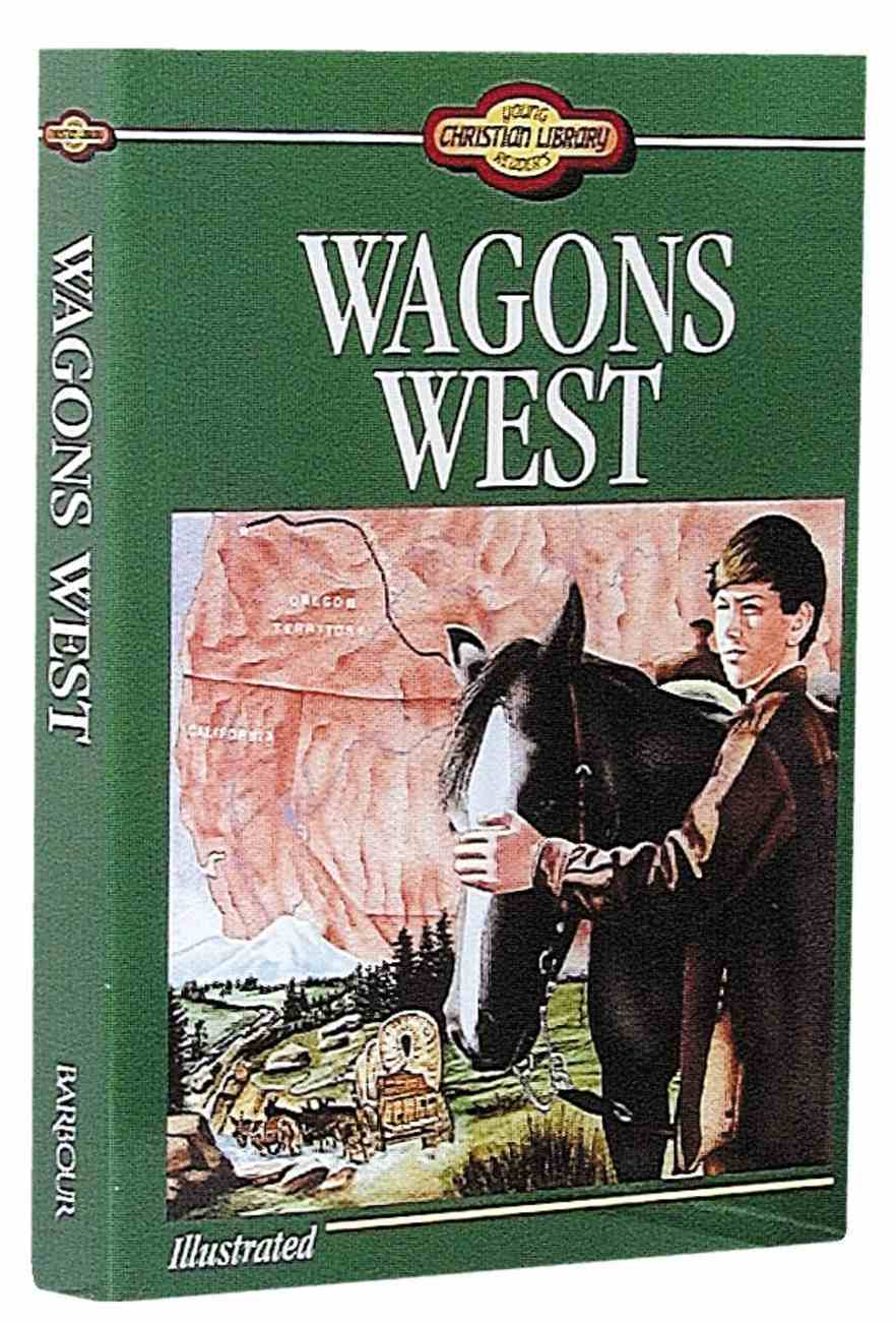 Wagons West (Young Readers Series) Paperback