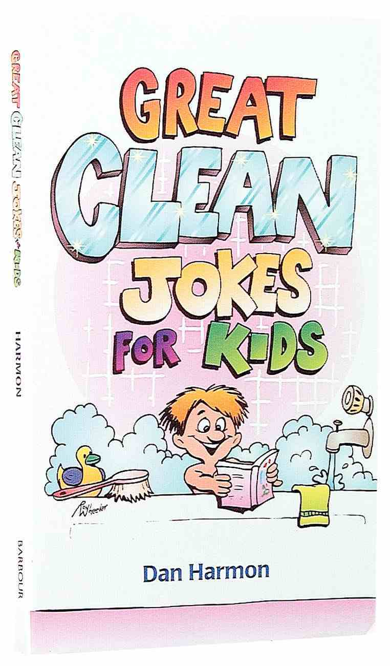 Great Clean Jokes For Kids Paperback