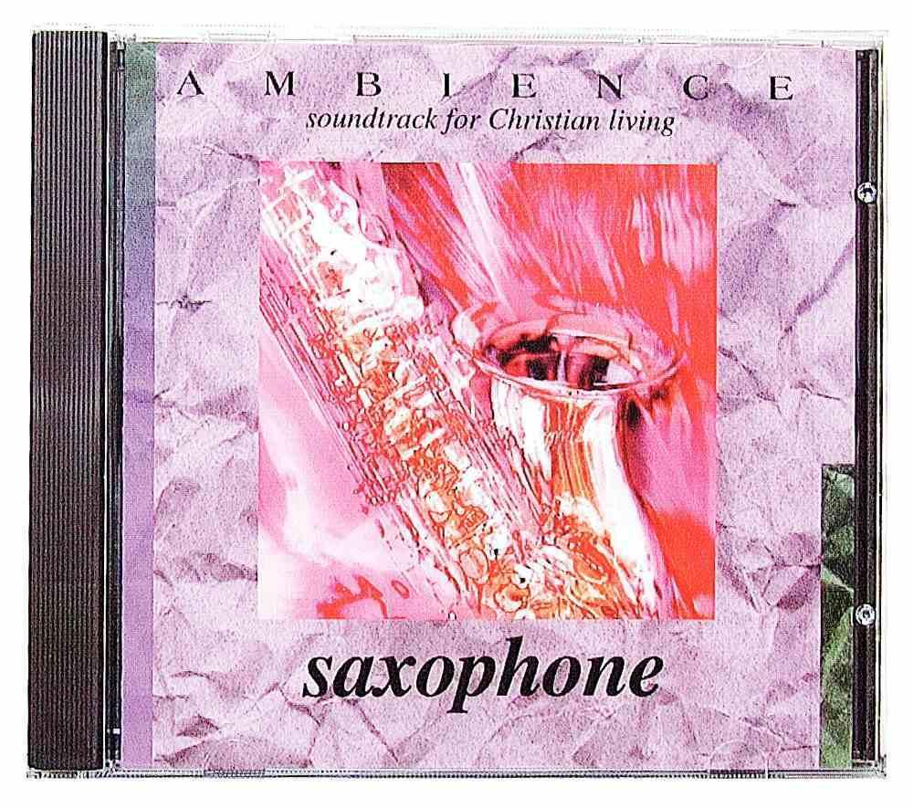 Saxophone (Ambience Series) CD