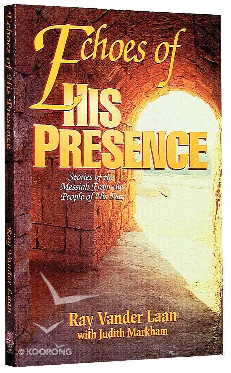 Echoes of His Presence Paperback