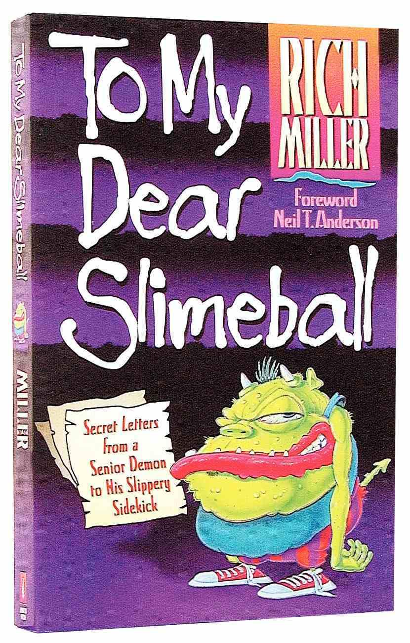 To My Dear Slimeball Paperback