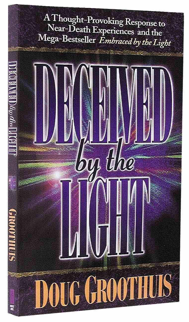 Deceived By the Light Paperback