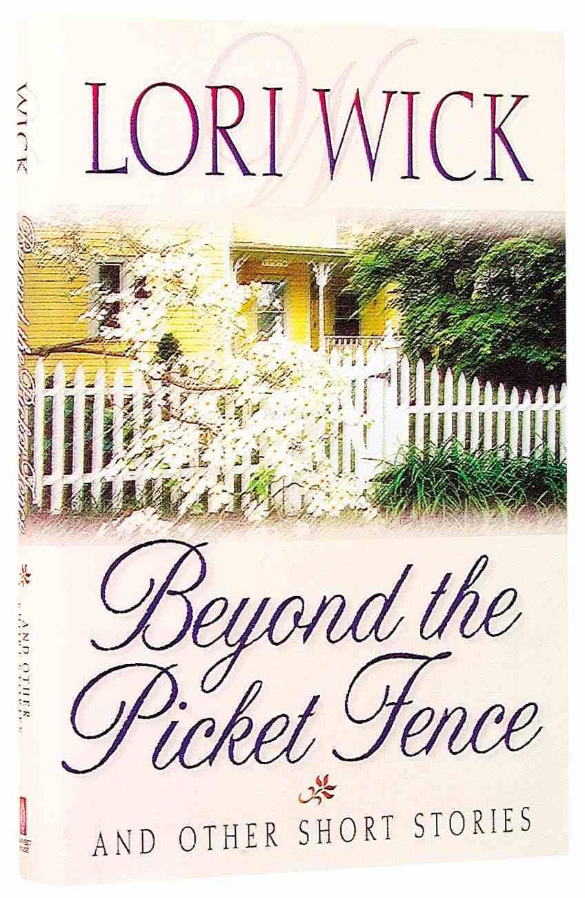 Beyond the Picket Fence Hardback
