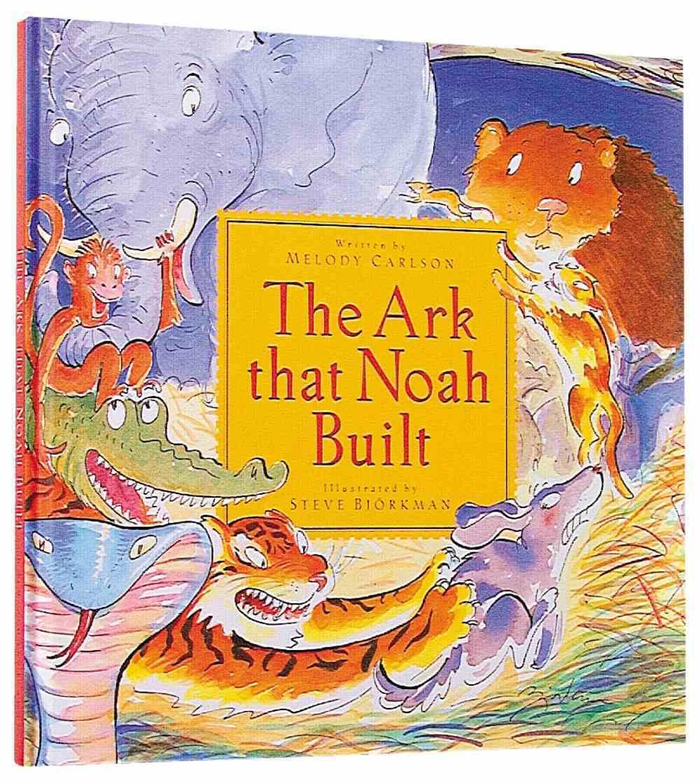 The Ark That Noah Built Hardback