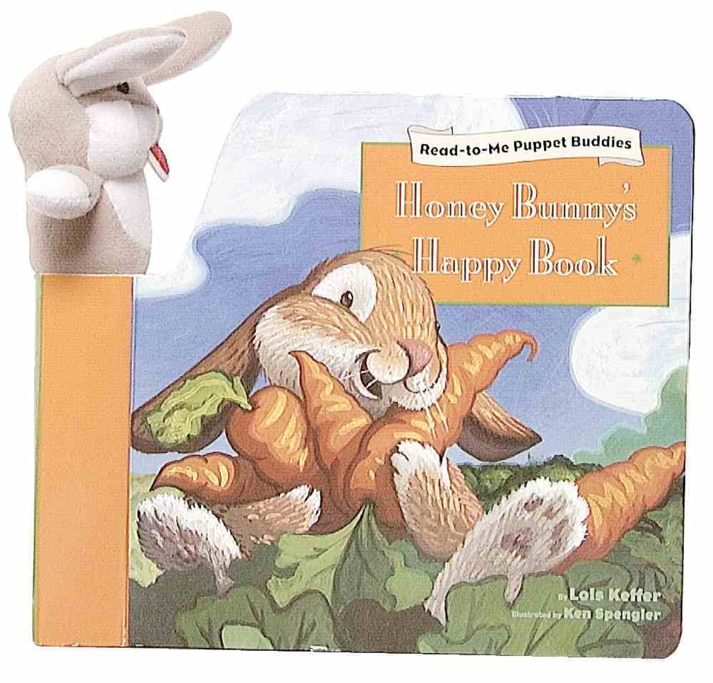 Honey Bunny's Happy Book (#01 in Read-to-me Puppet Buddies Series) Hardback