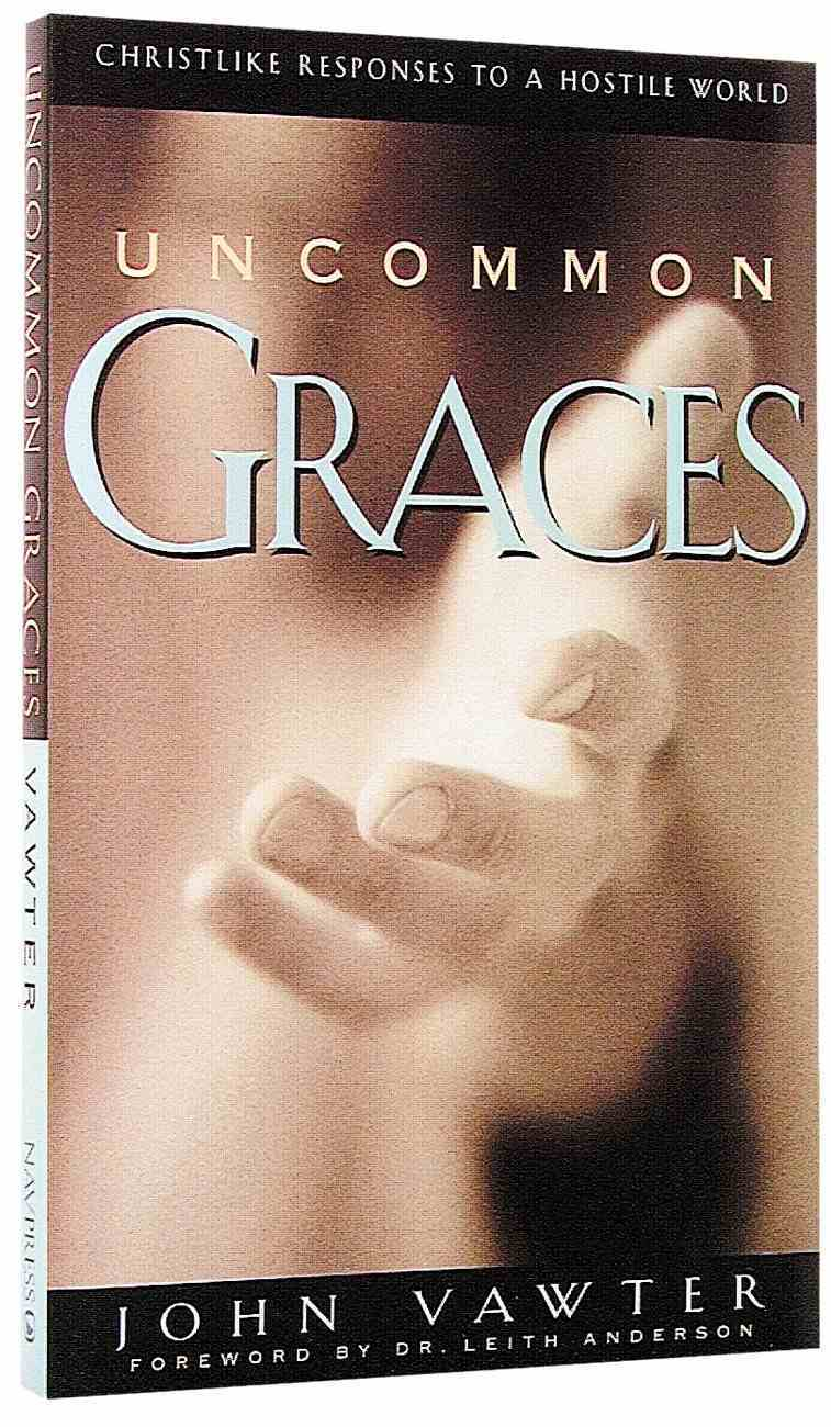 Uncommon Graces Paperback