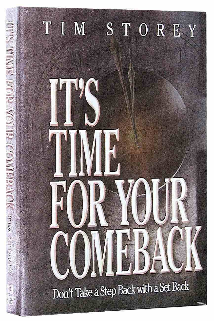 It's Time For Your Comeback Hardback