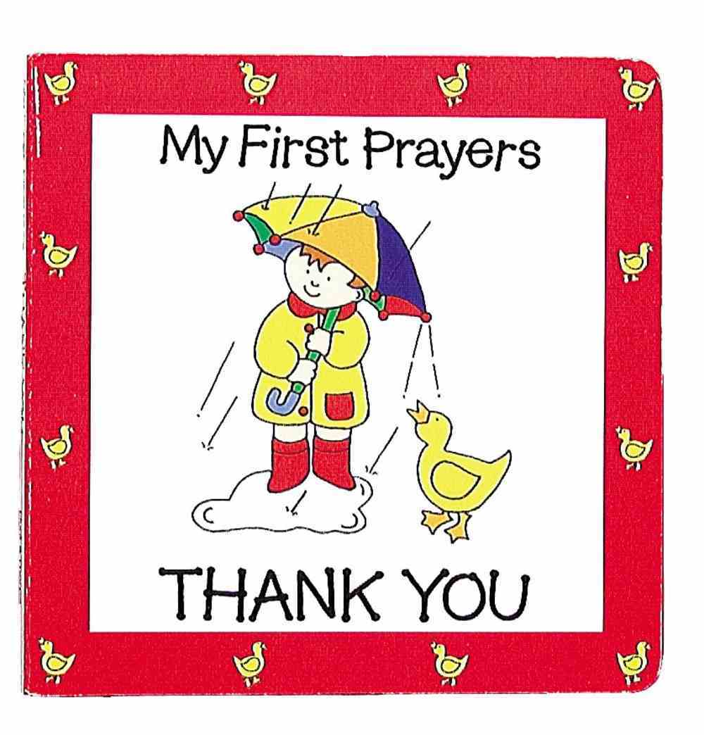 Thank You (My First Prayer Series) Board Book