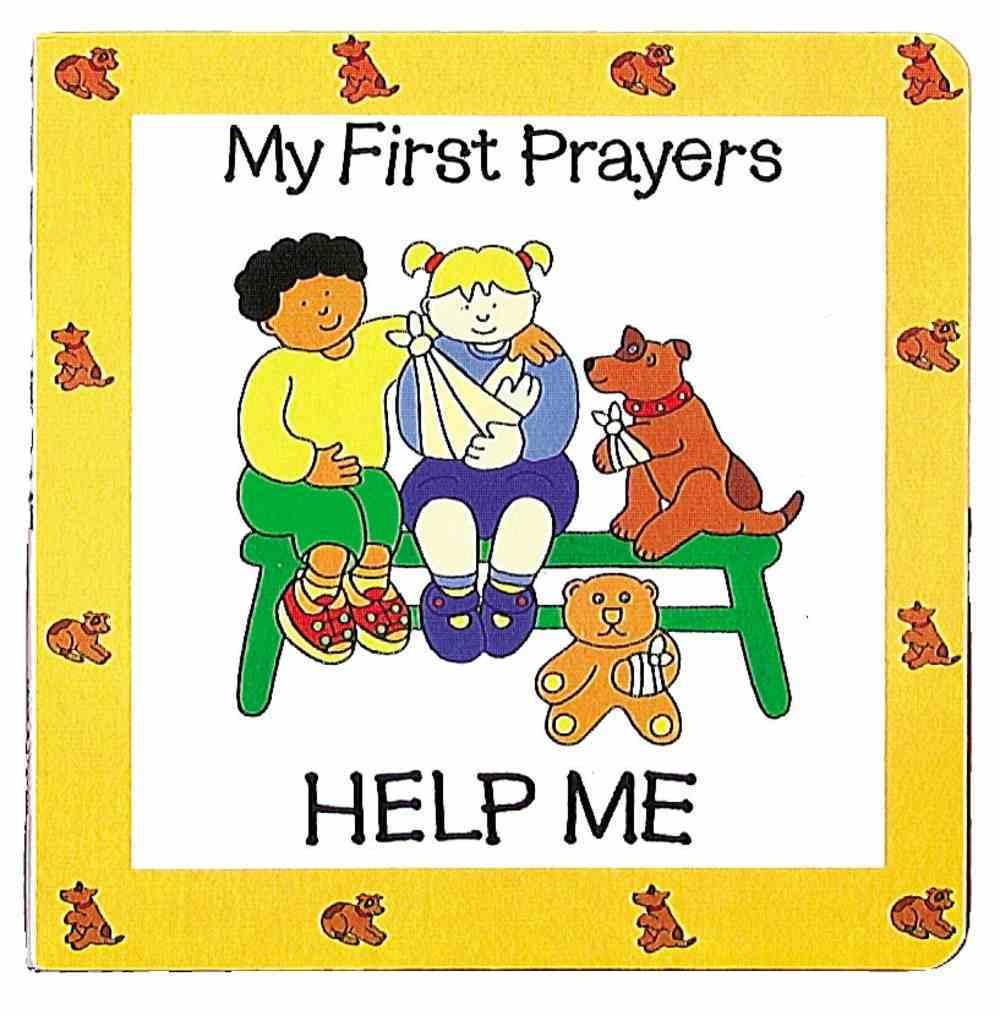 Help Me (My First Prayer Series) Board Book