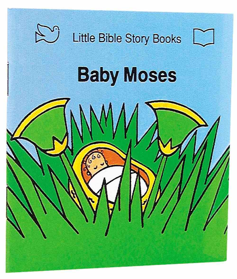 Baby Moses (Little Bible Story Books Series) Paperback