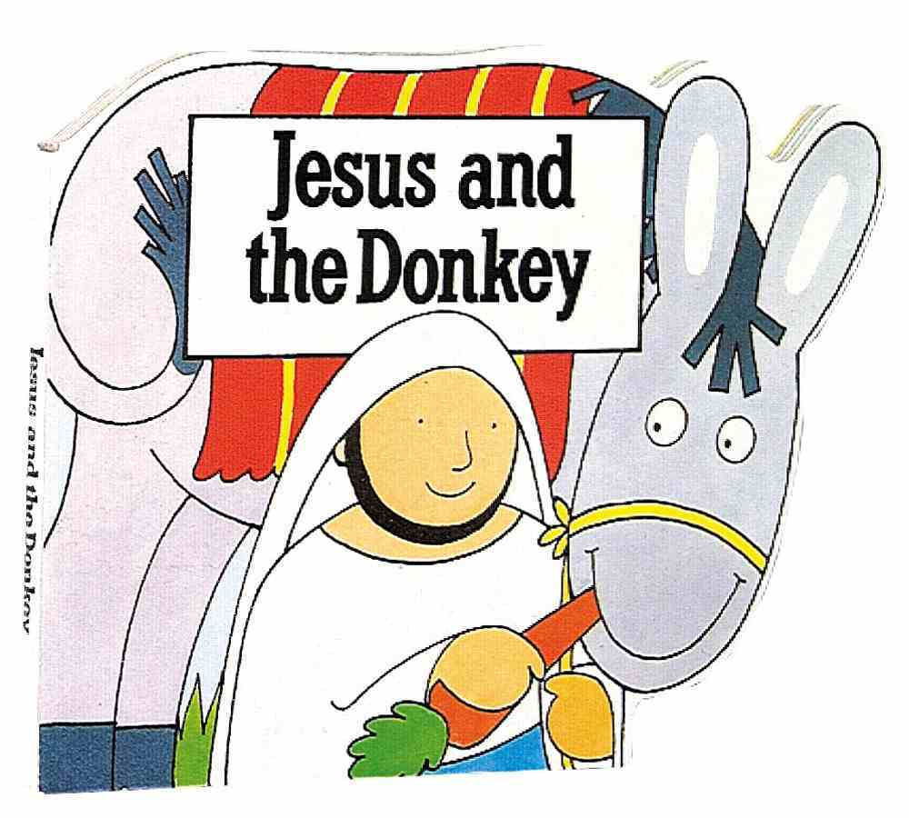 Jesus and the Donkey (Bible Board Book Series) Board Book