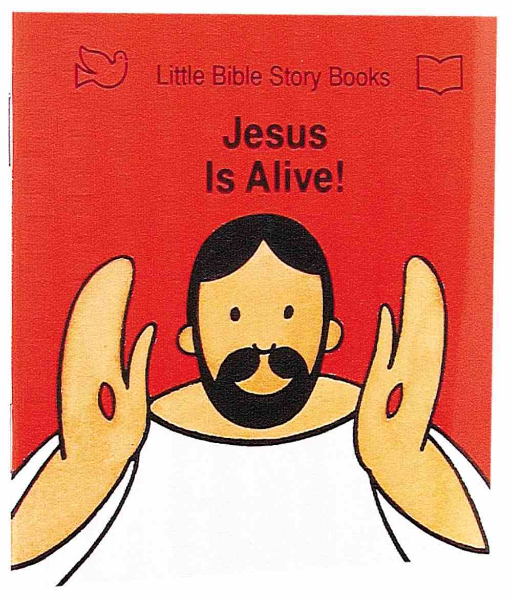 Jesus is Alive (Little Bible Story Books Series) Paperback