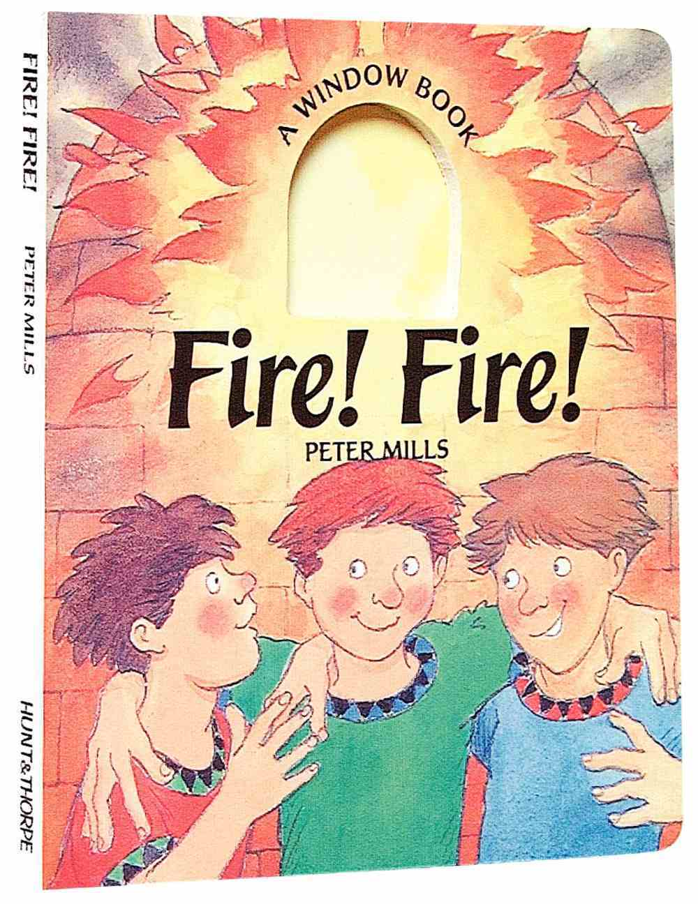 Fire! Fire! (Window Book Series) Hardback