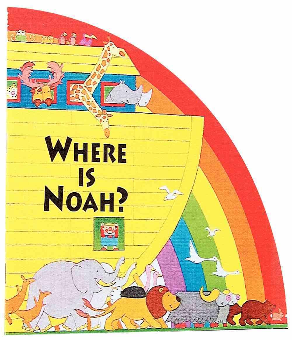 Where is Noah (Rainbow Series) Paperback
