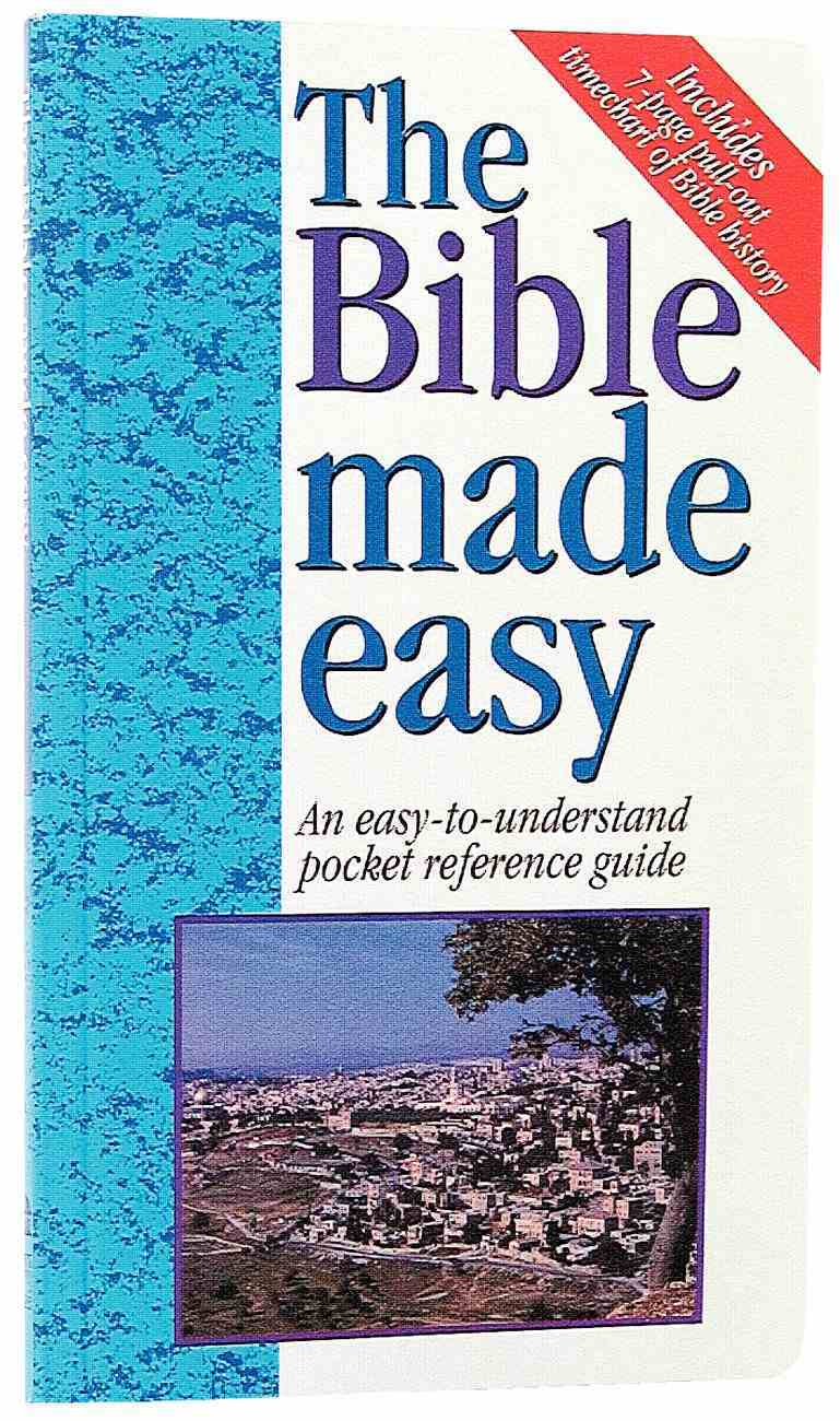 The Bible Made Easy (Bible Made Easy Series) Paperback