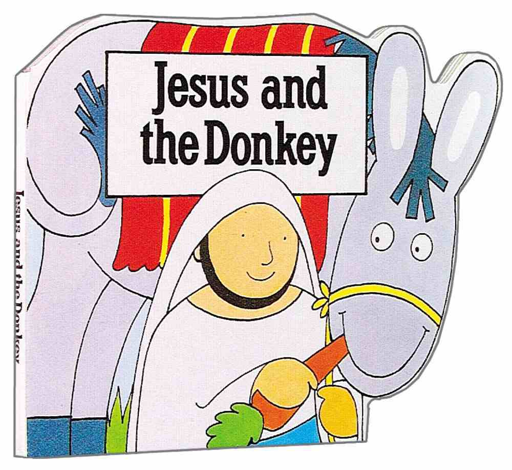 Jesus & the Donkey (Bible Board Book Series) Board Book