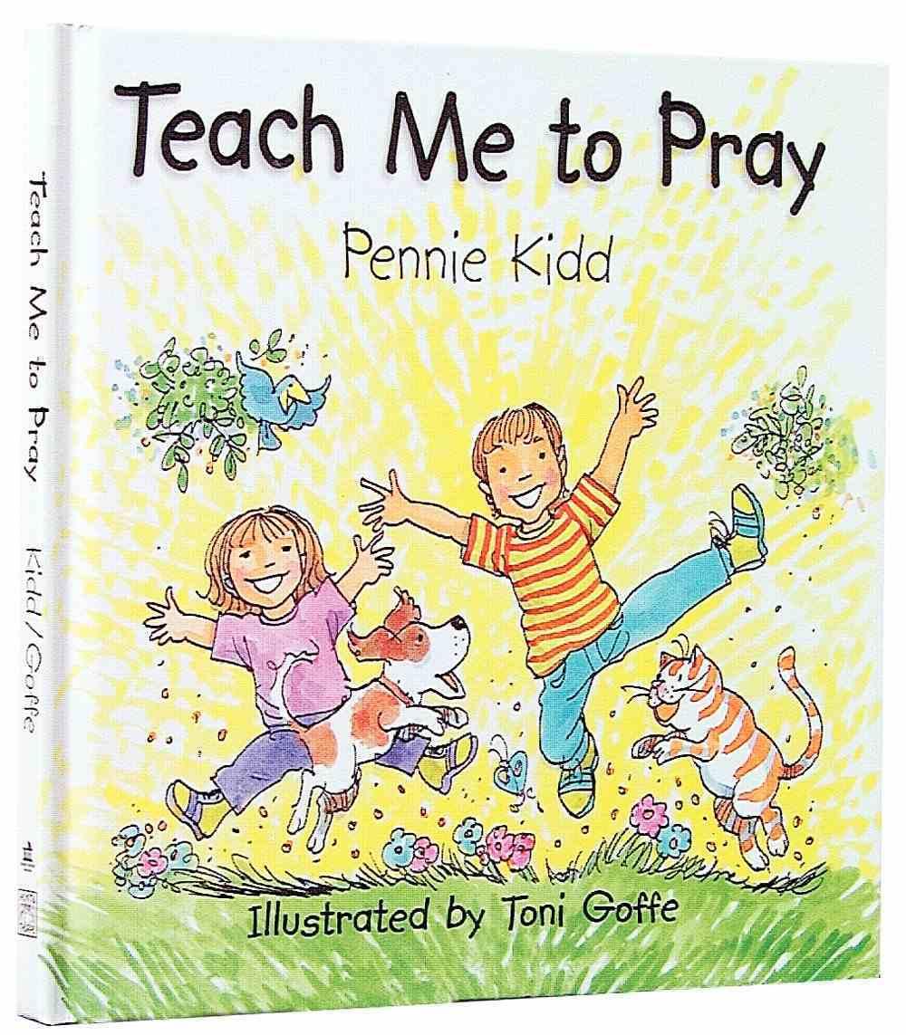 Teach Me to Pray Hardback