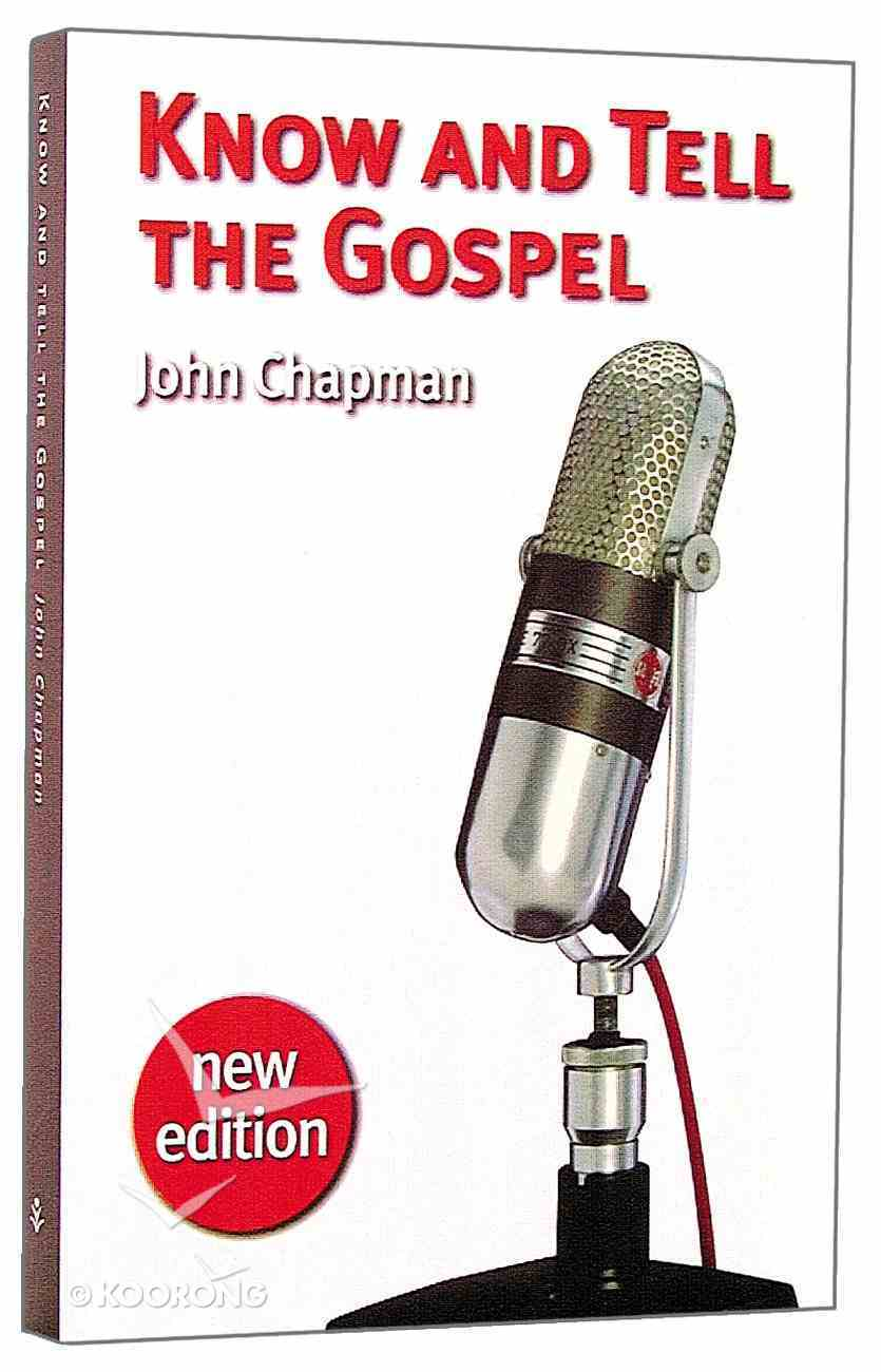 Know and Tell the Gospel Paperback