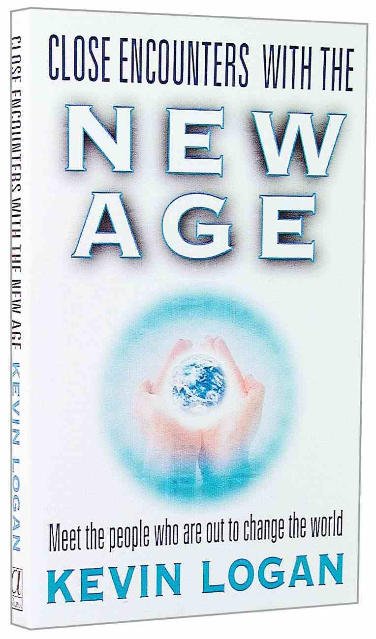 Close Encounters With the New Age Paperback