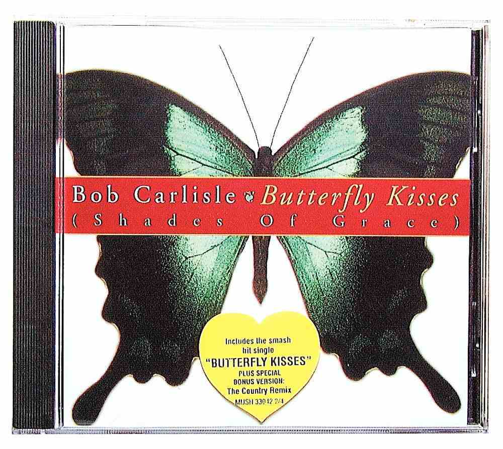 Butterfly Kisses (Shades Of Grace) CD