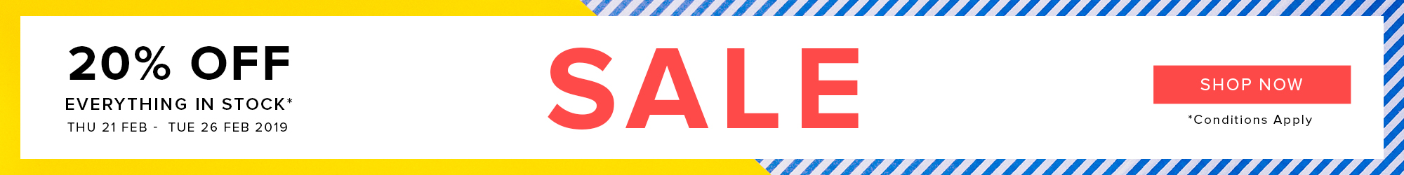 20% Off Everything in Stock*