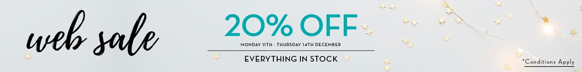 20% Off Web Sale Mon 11th - Thurs 14th Dec