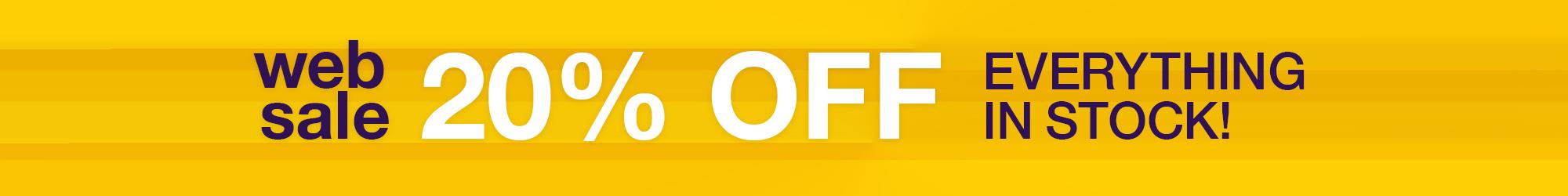 20% Off Web Sale Mon 18th - Thu 21st March 2019